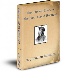 The Life of David Brainerd